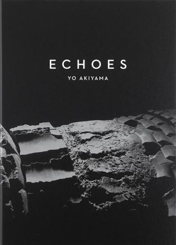 Yo Akiyama Echoes – In the Beginning Was Clay
